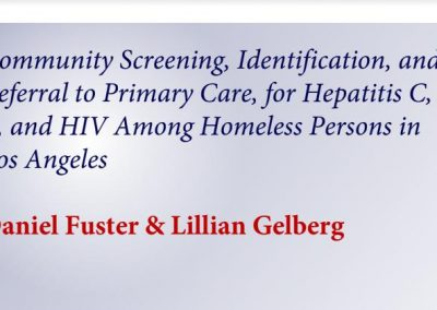 Community Screening, Identification, and Referral to Primary Care, for Hepatitis C, B, and HIV Among Homeless Persons in Los Angeles